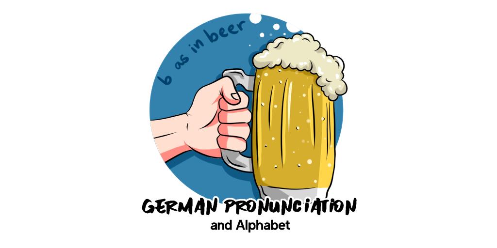 German Alphabet and Pronunciation