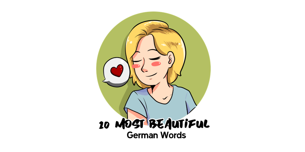 10 Most Beautiful German Words TW