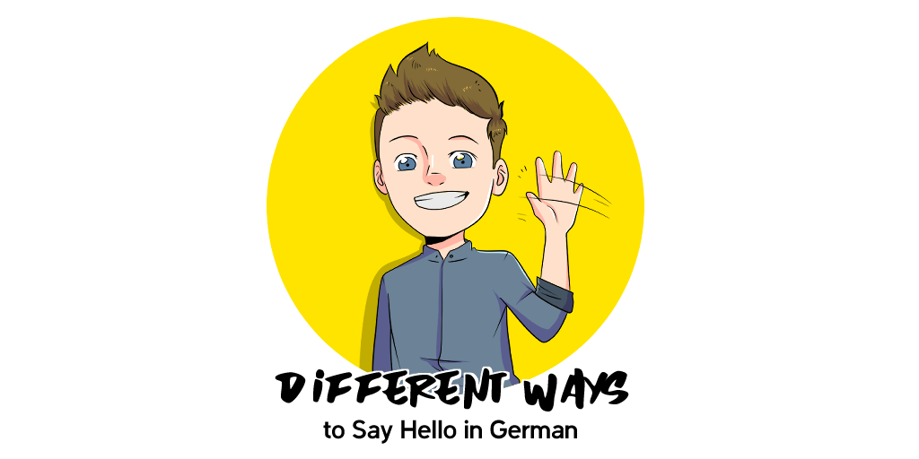 How To Say Hello in German